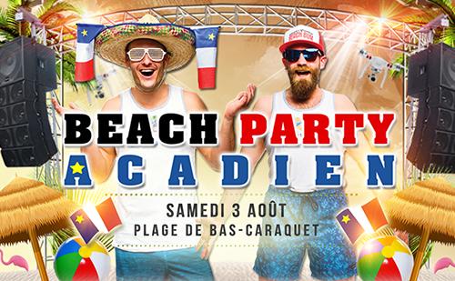 Beach Party Acadien 3 août 2019