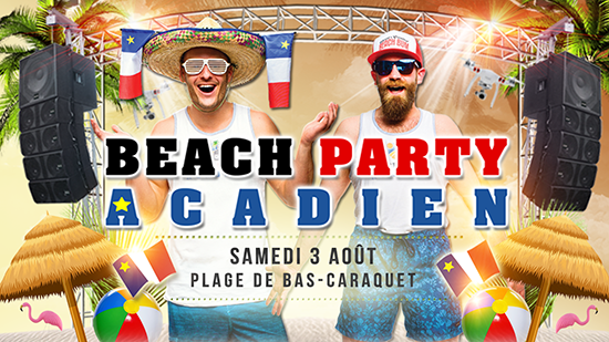Beach Party Acadien 3 août 2019