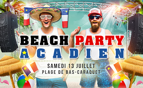 Beach Party Acadien 13 juillet 2019